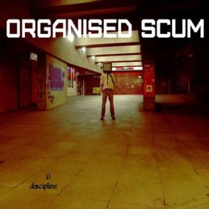 Organised Scum