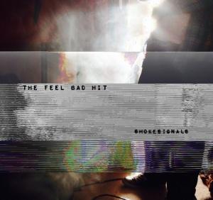 The Feel Bad Hit