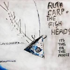 Ruth Carp and The Fisheads